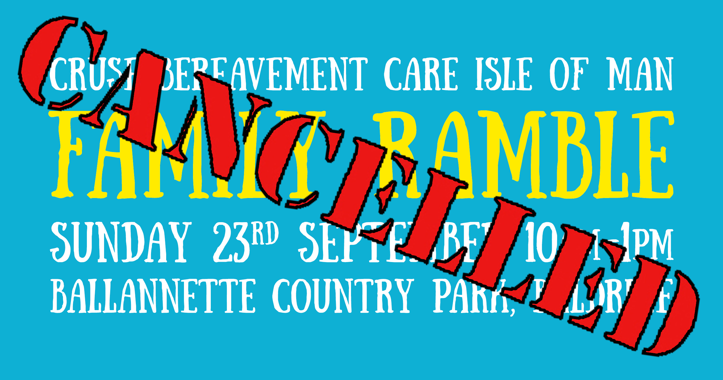 Unfortunately, the Family Ramble has been cancelled.